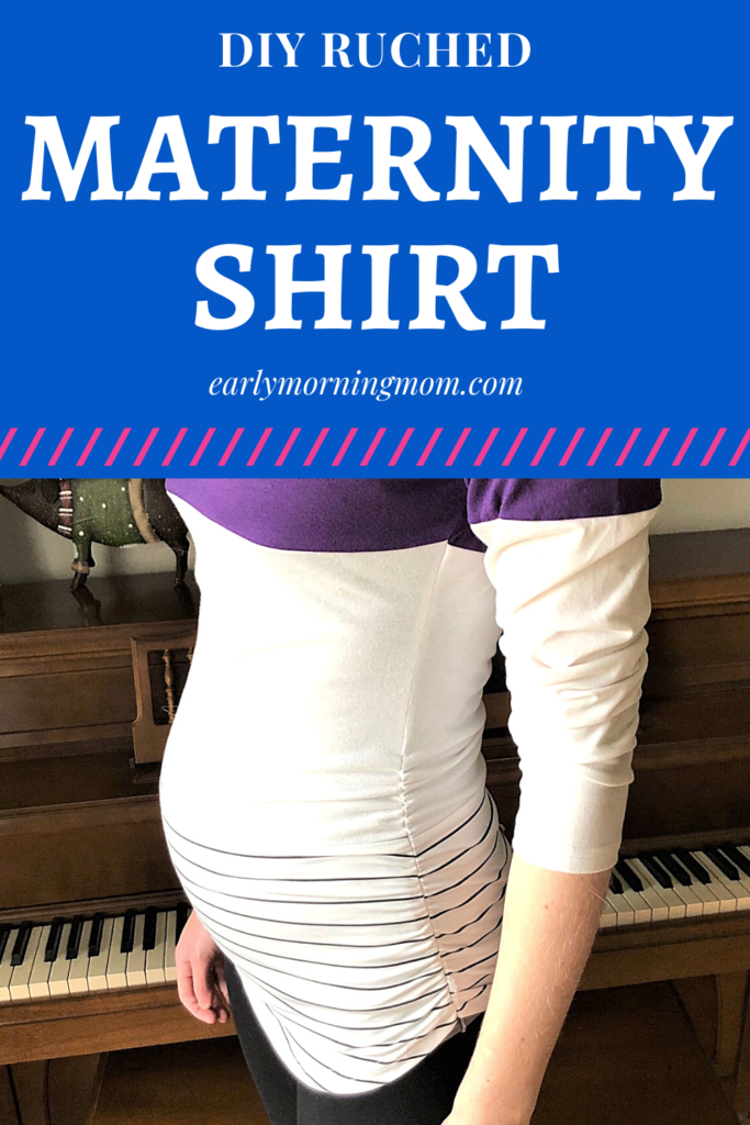 DIY Ruched Maternity Top