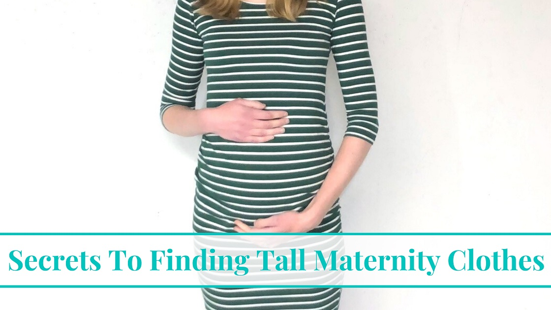 Secrets To Finding Tall Maternity Clothes Early Morning Mom
