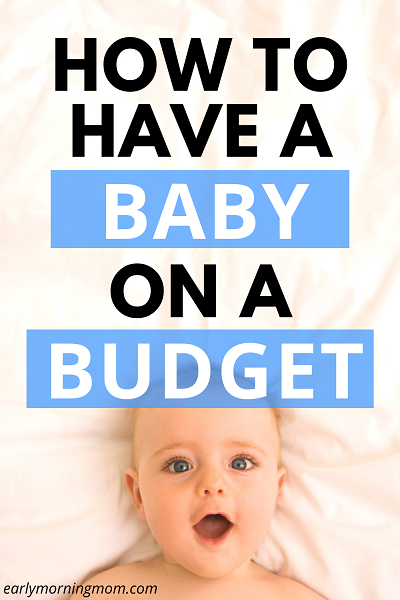 Baby on a budget - pregnancy money savings tips