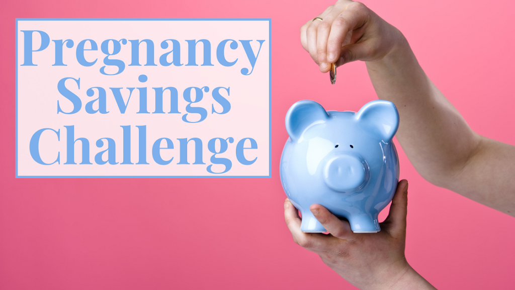 Pregnancy Savings Challenge