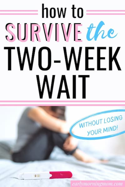 how to survive the two-week wait